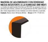 Chromaluxe Lámina de Fibra MR MDF Blanco brillo 1 lado negro 19 mm